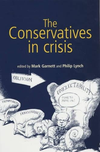 The Conservatives in Crisis