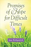 Download Promises of Hope for Difficult Times in PDF ePUB Free Online