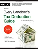 Every Landlord's Tax Deduction Guide, Stephen Fishman, 1413307213