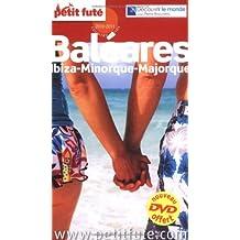 BALÉARES 2010-2011 + DVD : IBIZA MINORQUE MAJORQUE