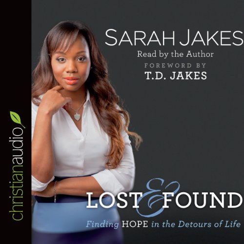 Lost and Found: Finding Hope in the Detours of Life Audiobook [Free Download by Trial] thumbnail
