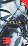 Colloquial Italian: The Complete Course for Beginners (Colloquial Series (Book Only))