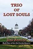 Trio of Lost Souls (California Quartet)