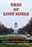 img - for Trio of Lost Souls (California Quartet) book / textbook / text book