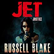 JET VI: Justice, Book 6 | Russell Blake