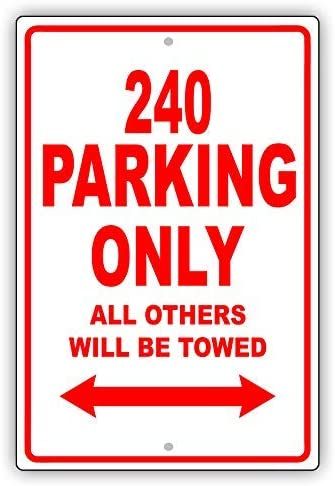 VinMea Volvo 240 Parking Only all Others Will Be Towed Ridiculous Cartello in Alluminio per Garage 17,8 x 25,4 cm
