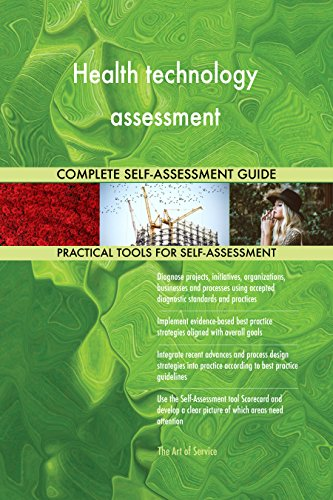 Health technology assessment Toolkit: best-practice templates, step-by-step work plans and maturity diagnostics (Health Assessment Template Best Practice)