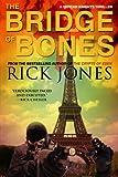 """The Bridge of Bones (Vatican Knights)"" av Rick Jones"