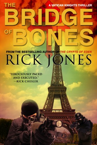 """The Bridge of Bones (Vatican Knights)"" av Rick Jones"