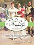 The Darcys and the Bingleys, Marsha Altman, 1402213484