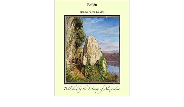 Amazon.com: Bailæn (Spanish Edition) eBook: Benito Pérez ...