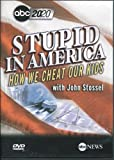 Stupid In America: How We Cheat Our Kids! With John Stossel ABC 20/20