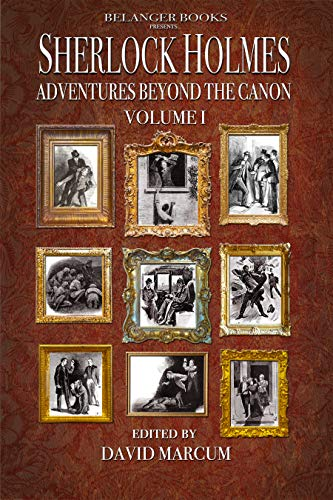 Sherlock Holmes: Adventures Beyond the Canon (Sherlock Holmes The Adventures Of Sherlock Holmes)