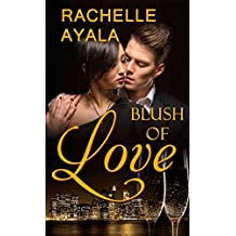 Blush of Love (English Edition)