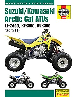 suzuki kawasaki arctic cat atvs 2003 to 2009 lt z400 kfx400 rh amazon com 2003 arctic cat 400 atv service manual 2003 arctic cat 500 atv service manual