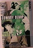 Cowboy BeBop Vol. 3 (Graphic Novel Yadate, Hajime)