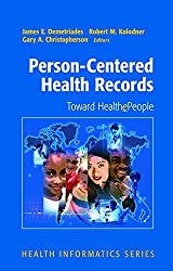 Person-Centered Health Records: Toward HealthePeople (Health Informatics)