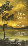 The Gift of Rain 0th Edition