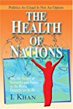 img - for The Health of Nations: Why the Safety of Humanity and Peace in the World Depends on Us All book / textbook / text book