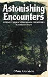 Astonishing Encounters: Pennsylvania's Unknown Creatures, Casebook 3