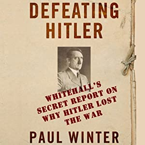 Defeating Hitler Audiobook