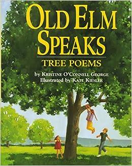 old elm speaks tree poems kristine o connell george kate kiesler