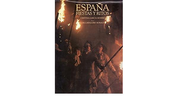 España: fiestas y ritos: Amazon.es: Garcia Rodero, Cristina: Libros