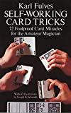 Self-Working Card Tricks: 72 Foolproof Card