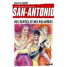NOUVELLES AVENTURES DE SAN-ANTONIO (LES) T.18 : DES VERTES ET DES PAS MÛRES