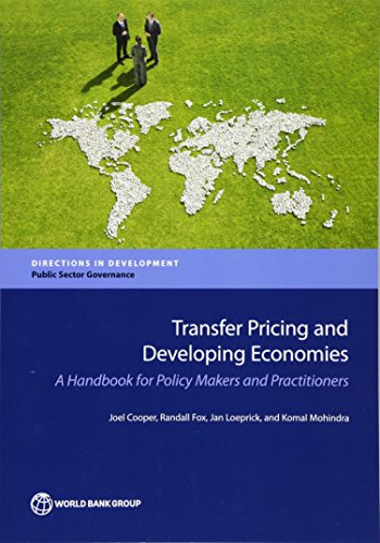 Transfer Pricing and Developing Economies: A Handbook for Policy Makers and Practitioners (Directions in Development) ()