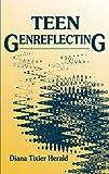 Teen Genreflecting, Diana Tixier Herald, 156308287X