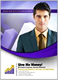 img - for Give Me Money! Millionaire Success Secrets Revealed (Made for Success Collection) book / textbook / text book