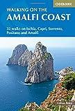 Walking on the Amalfi Coast: Ischia, Capri, Sorrento, Positano and Amalfi (International Walking)