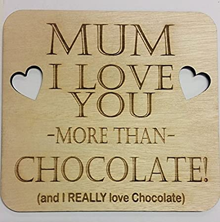 Personal Engraving Mum I Love You More Than Chocolate Placa ...