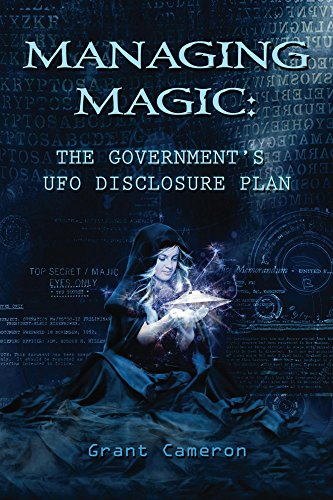 Download for free Managing Magic: The Government's UFO Disclosure Plan