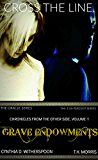 Grave Endowments (Chronicles From the Other Side Book 1)