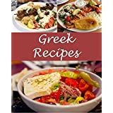 Greek: Greek Recipes - The Very Best Greek Cookbook (Greek recipes, Greek cookbook, Greek cook book, Greek recipe, Greek recipe book)