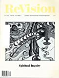 img - for ReVision - A Journal of Consciousness and Transformation - special issue: spiritual Inquiry (Fall 1994, volume 17, number 2) book / textbook / text book
