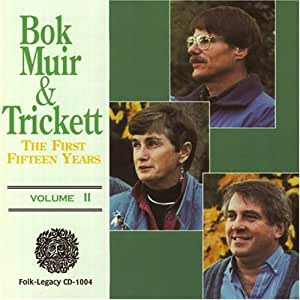 GORDON / ANN MAYO MUIR / ED TRICKETT BOK - The First Fifteen Years