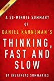 img - for Thinking, Fast and Slow by Daniel Kahneman - A 30-minute Summary by Instaread Summaries (2014-04-04) book / textbook / text book