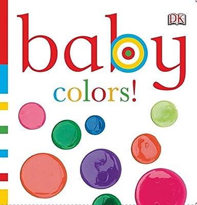 Amazon.com: Baby: Colors! (Baby Chunky Board Books) (9780756655679 ...