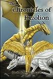 The Chronicles of Exzolion, Shon J. Dominique, 1491719370