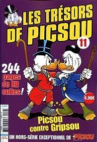 Les Trésors de Picsou, numéro 11 : Picsou contre Gripsou par  les trésors de Picsou