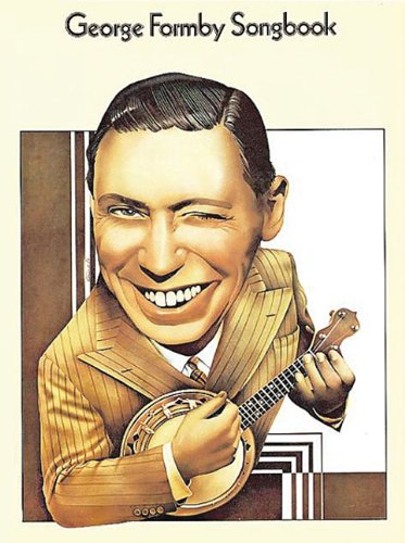 George Formby Songbook: P/V/G with Ukulele (Music Sales America)
