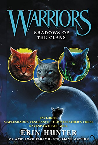 Warriors: Shadows of the Clans (Warriors Novella) ()
