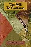 The Will to Continue, Rachel Penermon, 0595354033