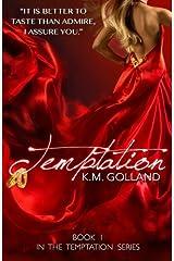 Temptation: (Book 1 in The Temptation Series) (Volume 1) Paperback