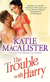 The Trouble With Harry (Noble series Book 3) by [MacAlister, Katie]