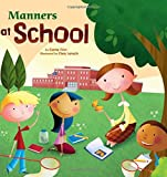 Manners at School (Way To Be!: Manners)