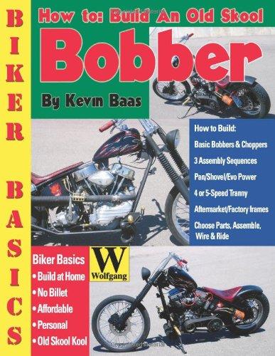 Read Online How To Build An Old Skool Bobber (Biker Basics) pdf